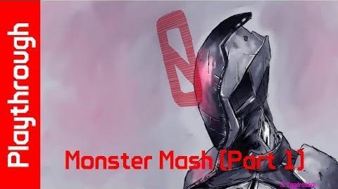 Monster Mash (Part 1)