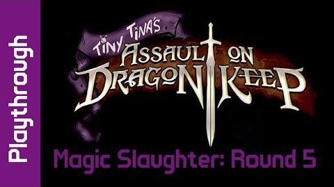 Magic Slaughter Round 5