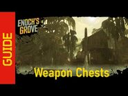Enoch's Grove Weapon Chests