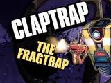 Claptrap the Fragtrap