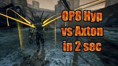Borderlands 2 OP8 Hyperius vs Axton in 2