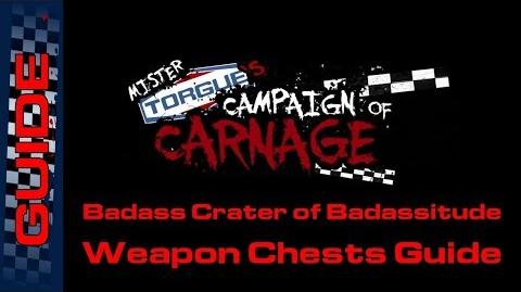 BL2 Badass Crater of Badassitude Weapon Chests Guide