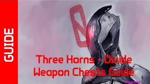 BL2 Three Horns - Divide Weapon Chests Guide