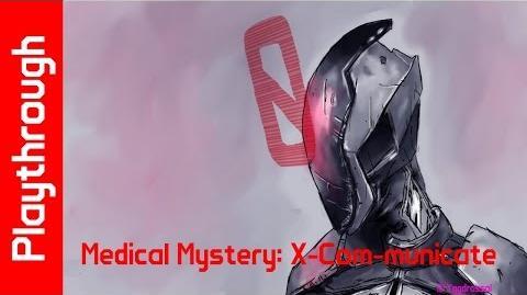 Medical Mystery X-Com-municate