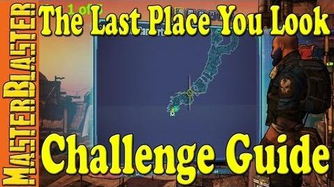 Borderlands 2 Last Place You Look Challenge Guide