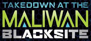 Borderlands - Takedown at the Maliwan Blacksite Logo.png