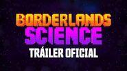 Borderlands 3 - Tráiler oficial de Ciencia de Borderlands
