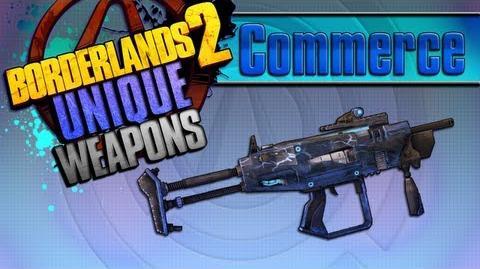 BORDERLANDS 2 *Commerce* Unique Weapons Guide!!!