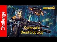 Carnivora Challenge- Dead Claptrap