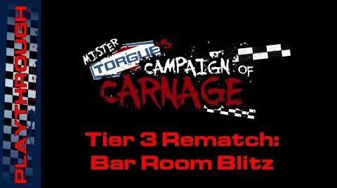 Tier 3 Rematch Bar Room Blitz