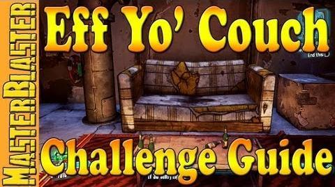 Borderlands 2 Eff Yo' Couch Challenge Guide Location