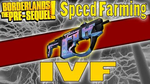 Borderlands The Pre-Sequel IVF Legendary Guide Speed Farming