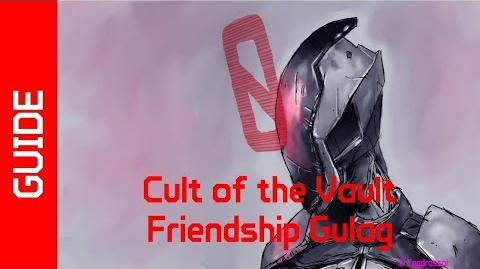 BL2 Friendship Gulag Cult of the Vault Guide