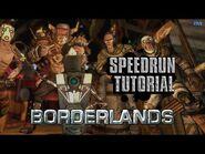 -PC- Borderlands Speedrun Tutorial (Any% - Lilith)