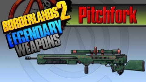 BORDERLANDS 2 *Pitchfork* Legendary Weapons Guide