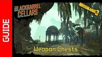 Blackbarrel Cellars Weapon Chests