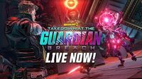 Borderlands 3 - Takedown at the Guardian Breach Live Now!
