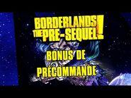 Borderlands- The Pre-Sequel - Bonus de précommande