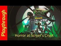 Horror at Scryer's Cryptt