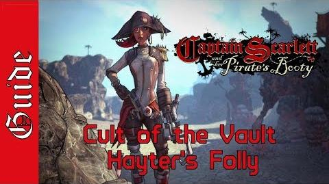 BL2 Hayter's Folly Cult of the Vault Guide