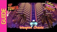 Weapon Chests Guide - VIP Tower