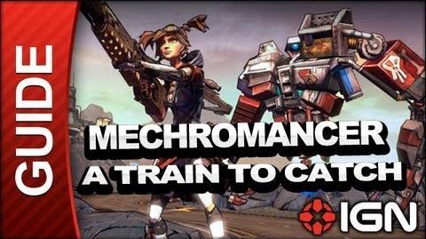 A Train to Catch - Mechromancer Walkthrough