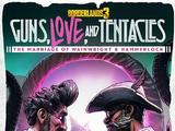 Guns, Love, and Tentacles