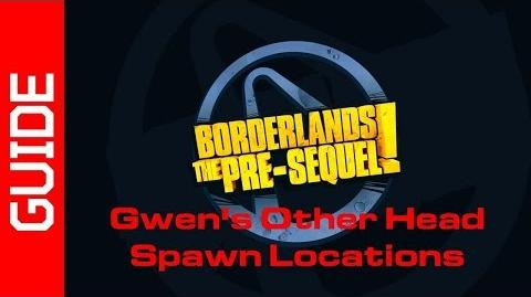Gwen's Other Head Spawn Locations Guide