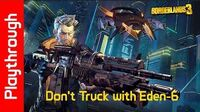 Don't Truck with Eden-6