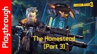 The Homestead (Part 3)