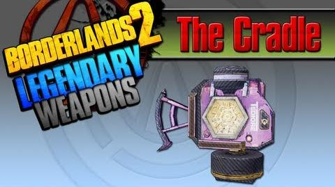 BORDERLANDS_2_*The_Cradle*_Legendary_Weapons_Guide