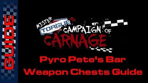 BL2 Pyro Pete's Bar Weapon Chests Guide