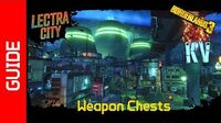 Lectra City Weapon Chests
