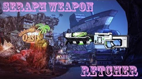 Borderlands 2 пушки серафимов - Retcher(Тошнитель)