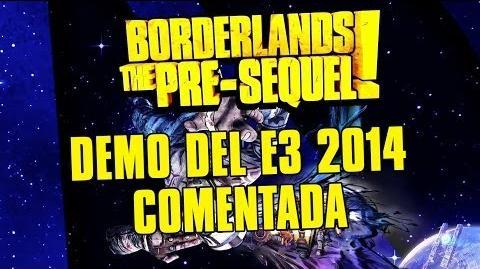 Borderlands The Pre-Sequel -- Demo del E3 2014 Comentada