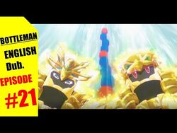BOTTLEMAN_ENGLISH_Dub._-21_The_Golden_Flash!_Sparkling_Nova!