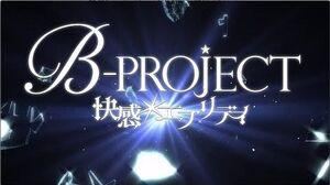 アプリ「B-PROJECT_快感*エブリディ」告知ムービー