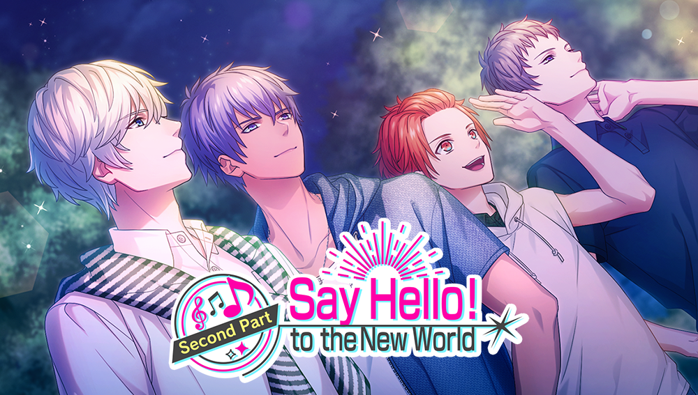 Say Hello! to the New World (Part 2) Story
