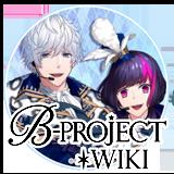B-PROJECT Wiki