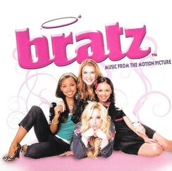 Bratz Music From The Motion Picture