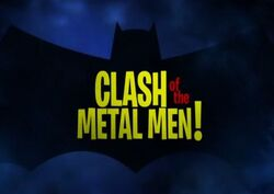 Clash of the Metal Men!.jpg