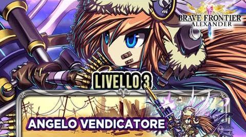 SFIDE DEFINITIVE Angelo Vendicatore Livello 3 - UC Plumatachi - BRAVE FRONTIER RPG EU