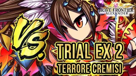 BRAVE FRONTIER RPG EU TRIAL EX2 Terrore Cremisi - Con un solo team!