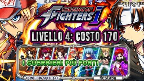 UC King of Fighters Livello 4 SFIDA DEFINITIVA I Guerrieri più forti LV 4 - BRAVE FRONTIER RPG EU