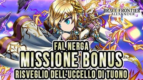 Missione Bonus Fal Nerga RISVEGLIO DELL'UCCELLO DI TUONO - BRAVE FRONTIER RPG EU