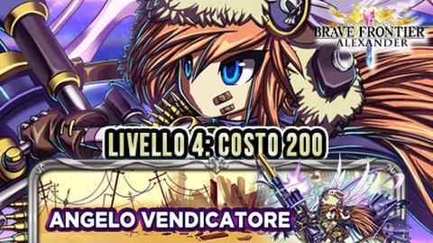 SFIDE DEFINITIVE Angelo Vendicatore Livello 4 COSTO 200 - UC Plumatachi - BRAVE FRONTIER RPG EU