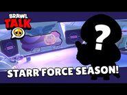 Brawl Stars- Brawl Talk! - Starr Force Season, Colonel Ruffs, Space Skins and MORE!!