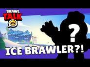 Brawl Stars- Brawl Talk! New Season, Ice Brawler, and more!