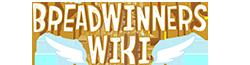 Breadwinners Wiki