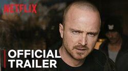 El Camino A Breaking Bad Movie Official Trailer Netflix
